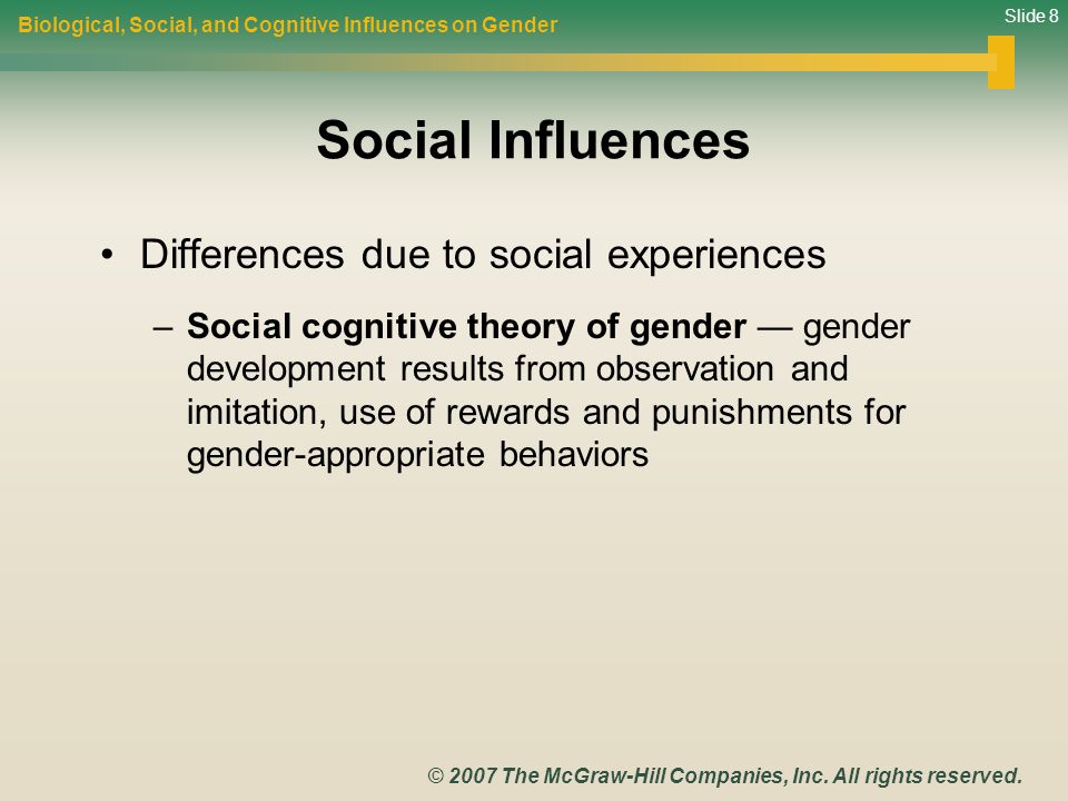Social Influences Differences due to social experiences