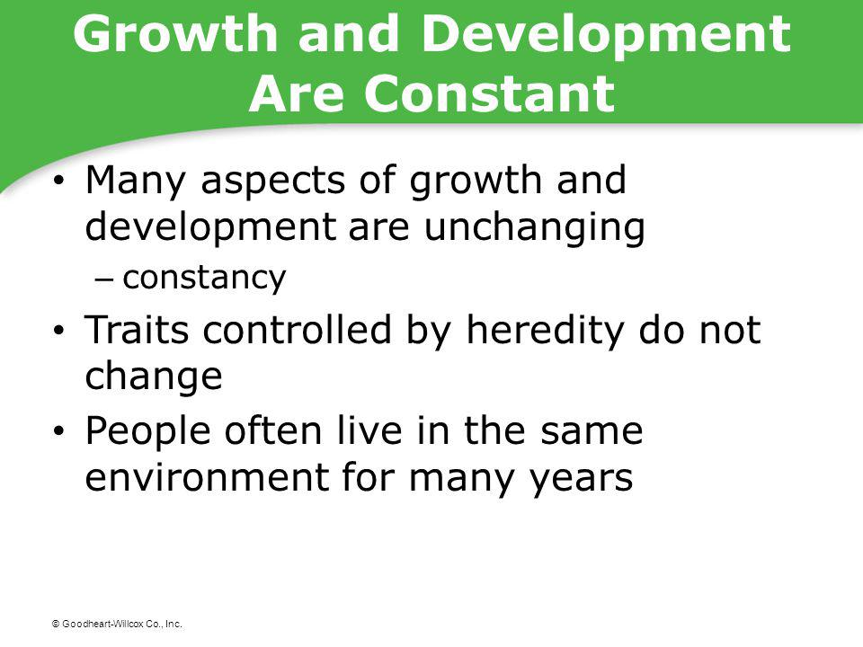 Growth and Development Are Constant