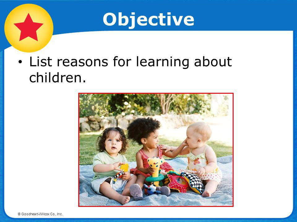 Objective List reasons for learning about children.