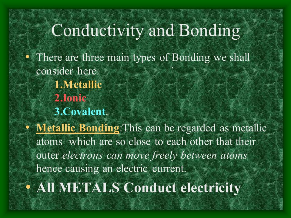 Conductivity and Bonding