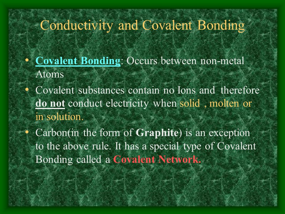Conductivity and Covalent Bonding