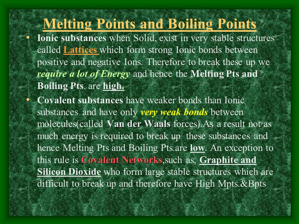 Melting Points and Boiling Points