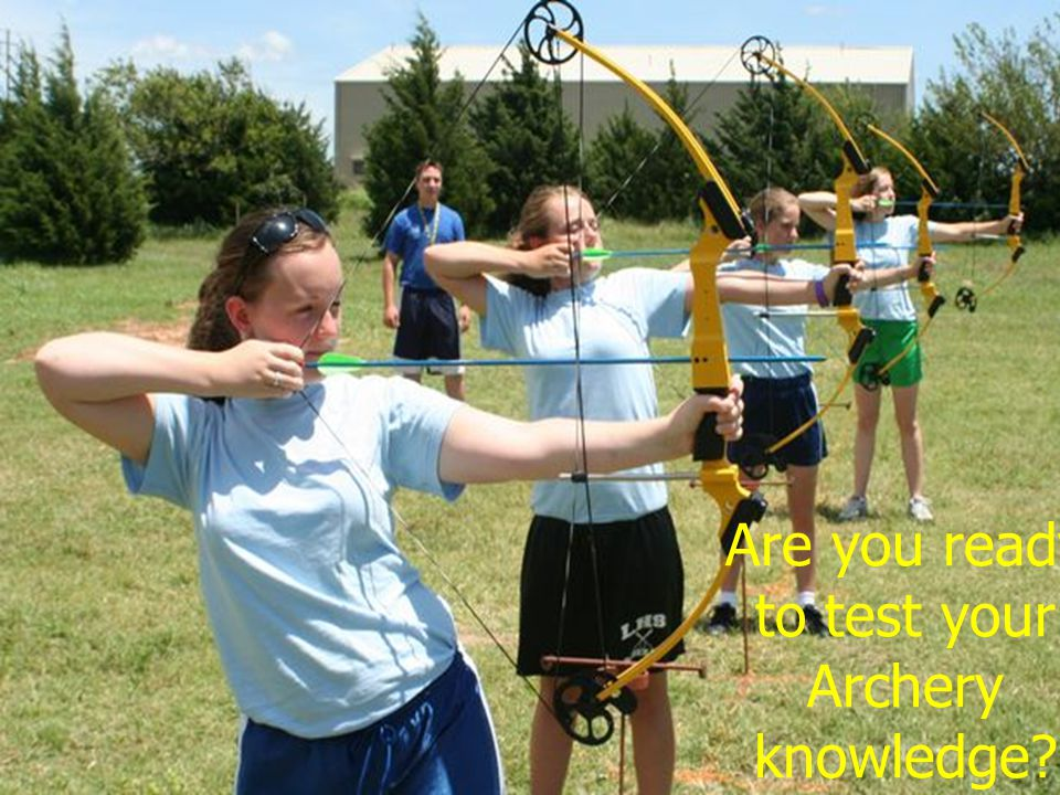 Are you ready to test your Archery knowledge