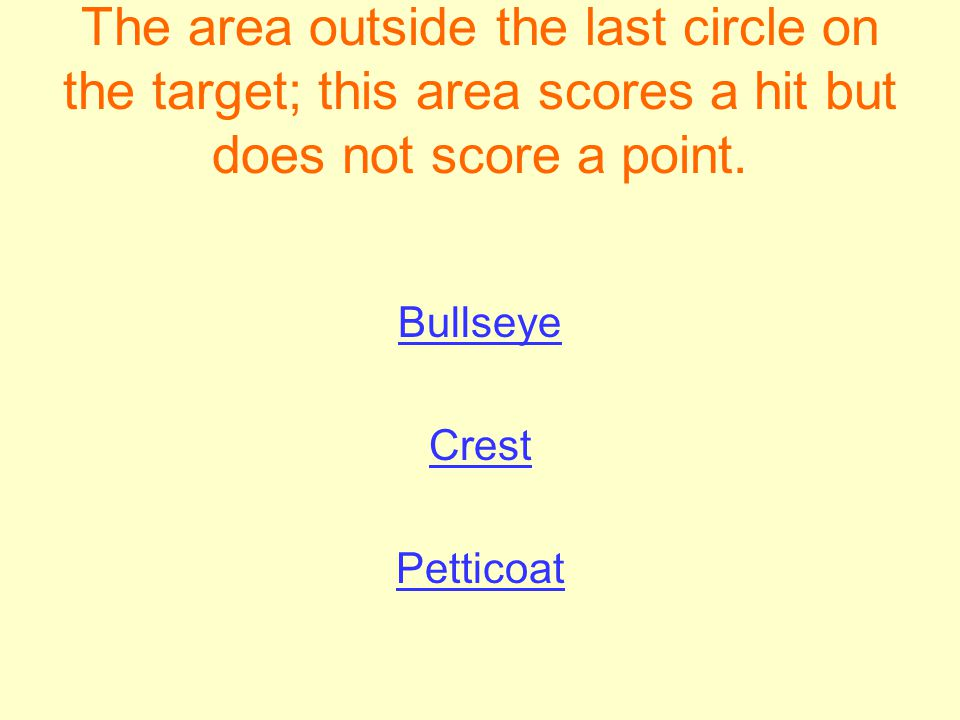 The area outside the last circle on the target; this area scores a hit but does not score a point.