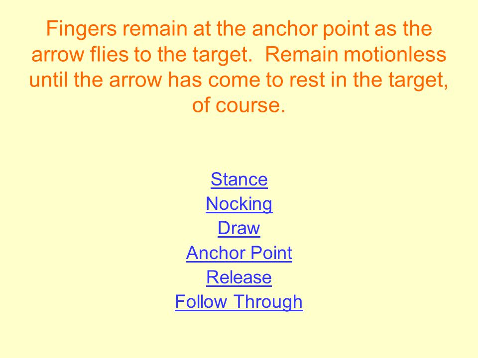Fingers remain at the anchor point as the arrow flies to the target