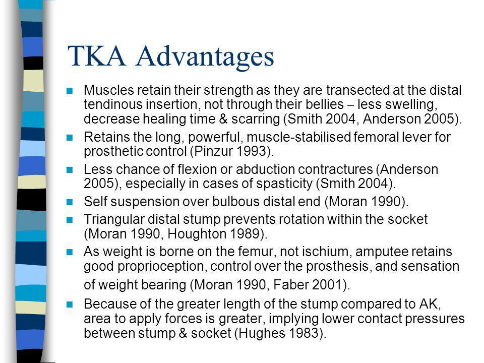 TKA Advantages