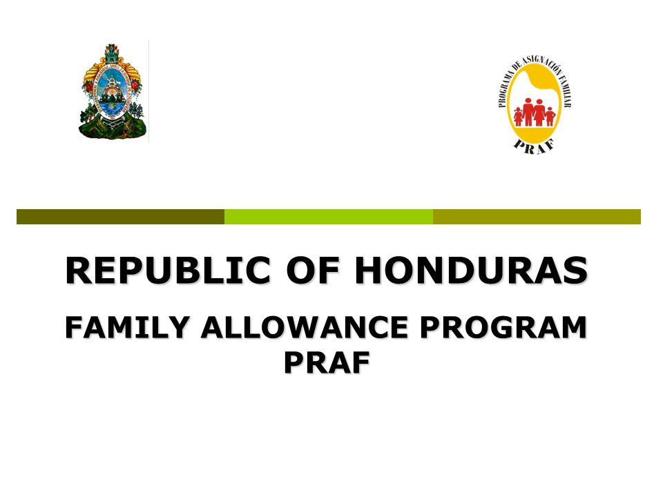 FAMILY ALLOWANCE PROGRAM PRAF