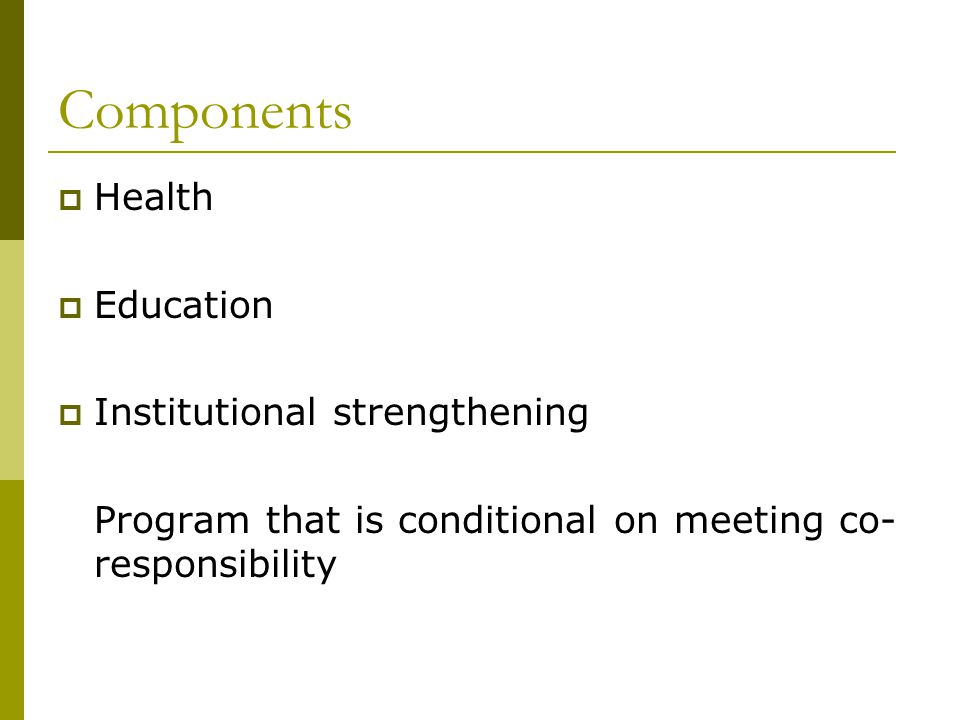 Components Health Education Institutional strengthening
