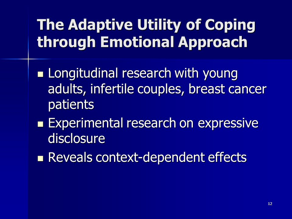The Adaptive Utility of Coping through Emotional Approach