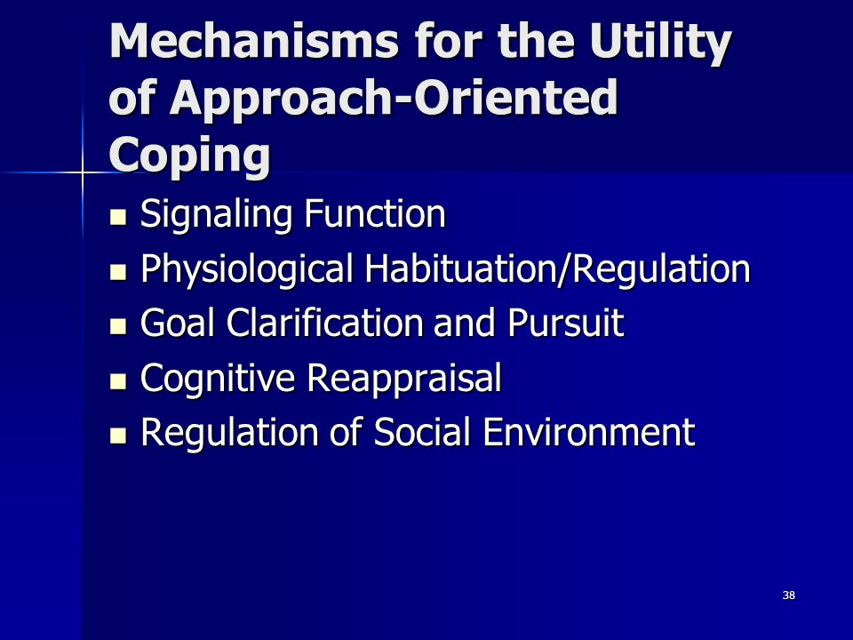Mechanisms for the Utility of Approach-Oriented Coping
