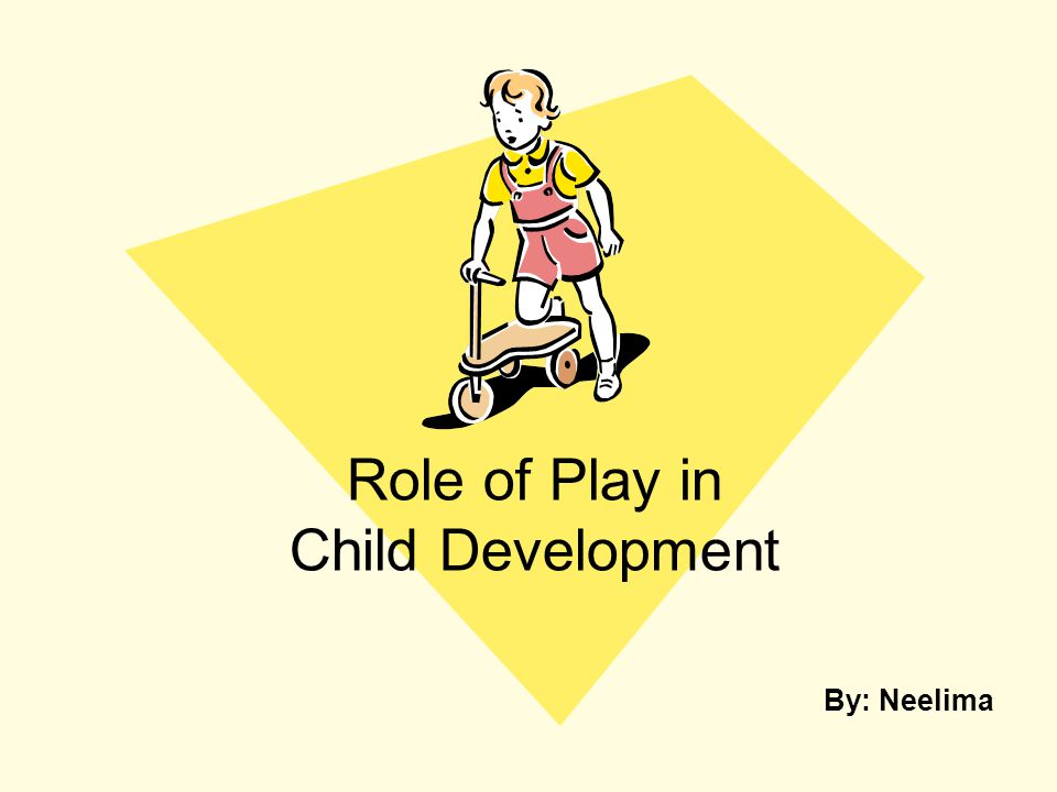 role of play in child development Home journal contents issue contents volume 4 number 1 ©the author(s) 2002 the role of pretend play in children's cognitive development doris bergen miami university abstract.