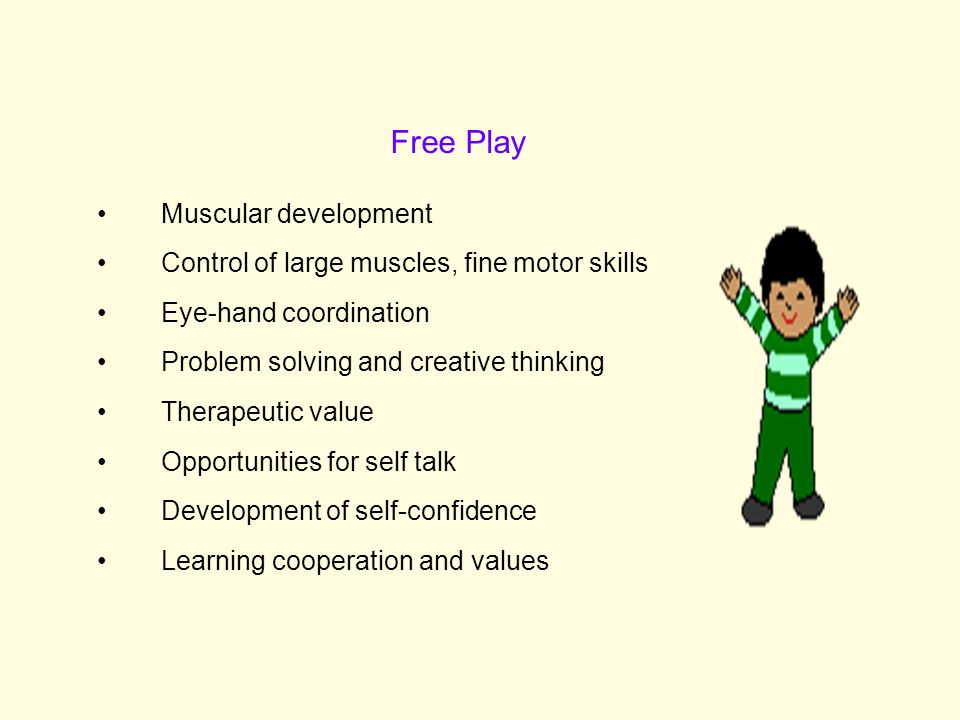 Free Play Muscular development