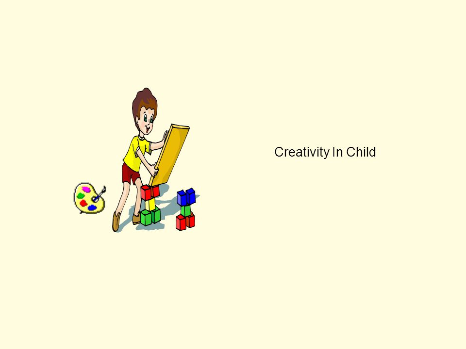 Creativity In Child