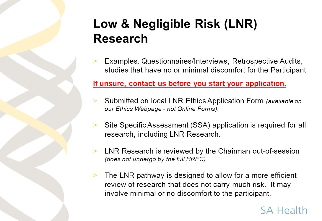 Low & Negligible Risk (LNR) Research