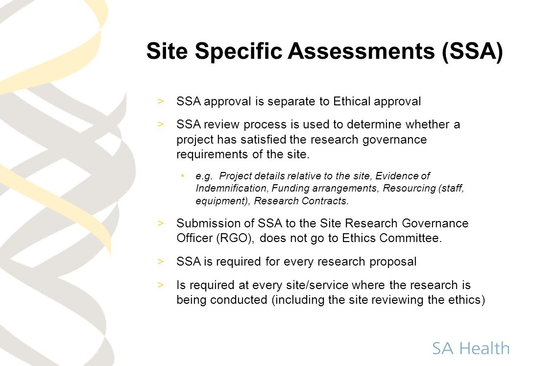 Site Specific Assessments (SSA)