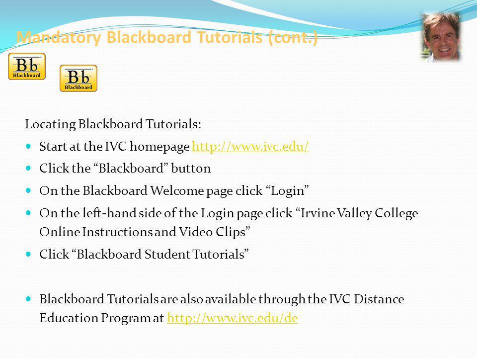 Mandatory Blackboard Tutorials (cont.)