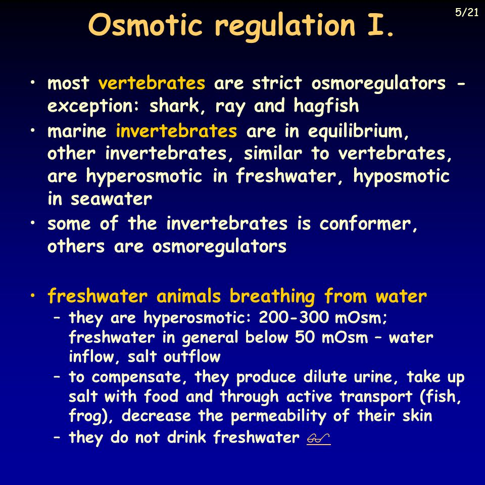 Osmotic regulation I. 5/21. Eckert: Animal Physiology, W.H.Freeman and Co., N.Y.,2000, Fig. 14-8.