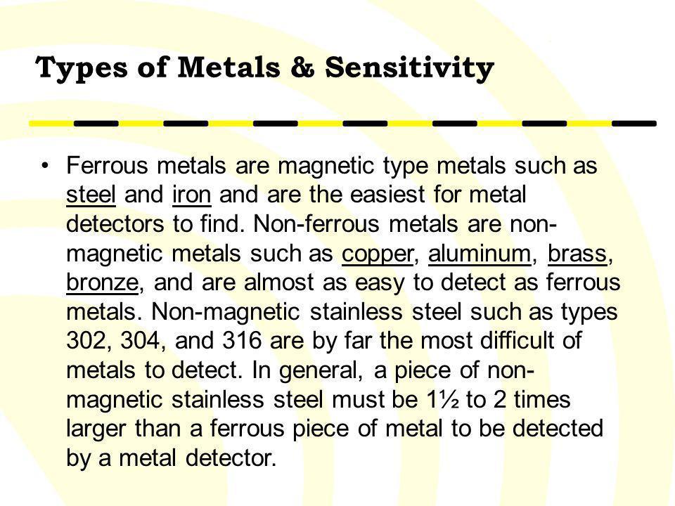 Types of Metals & Sensitivity