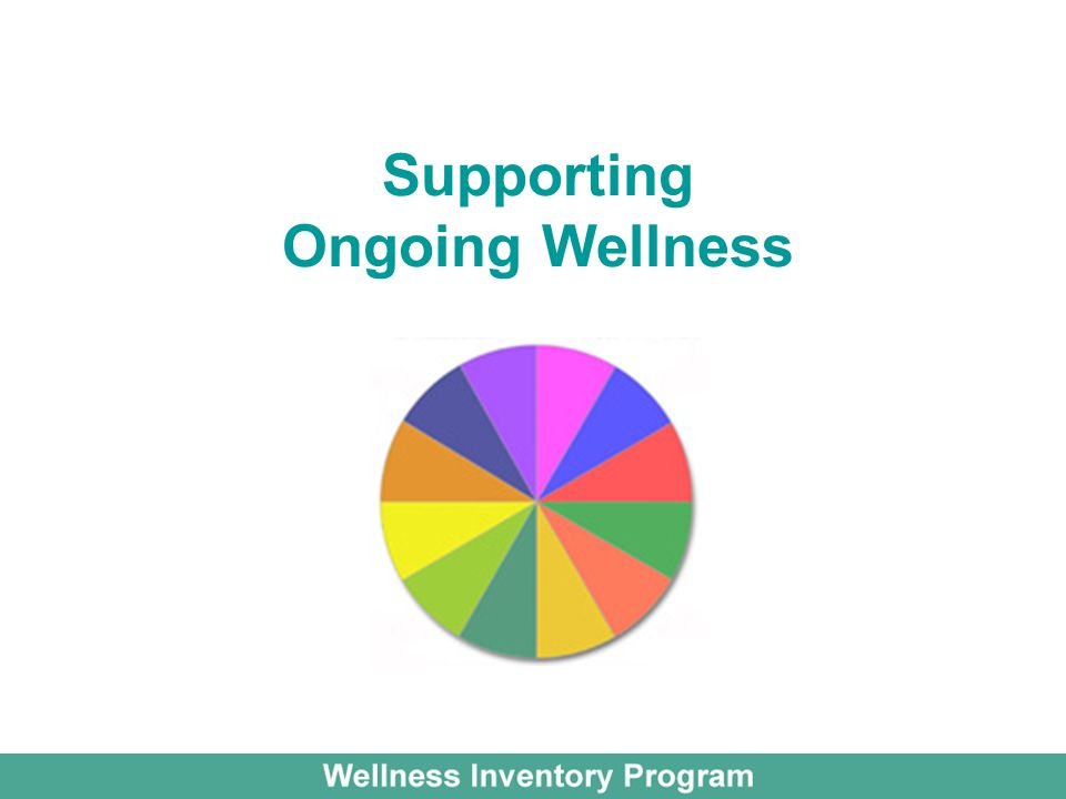 Supporting Ongoing Wellness