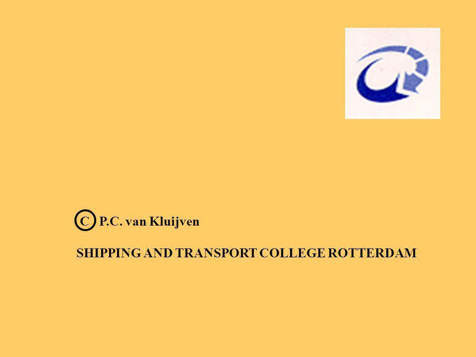 C P.C. van Kluijven SHIPPING AND TRANSPORT COLLEGE ROTTERDAM
