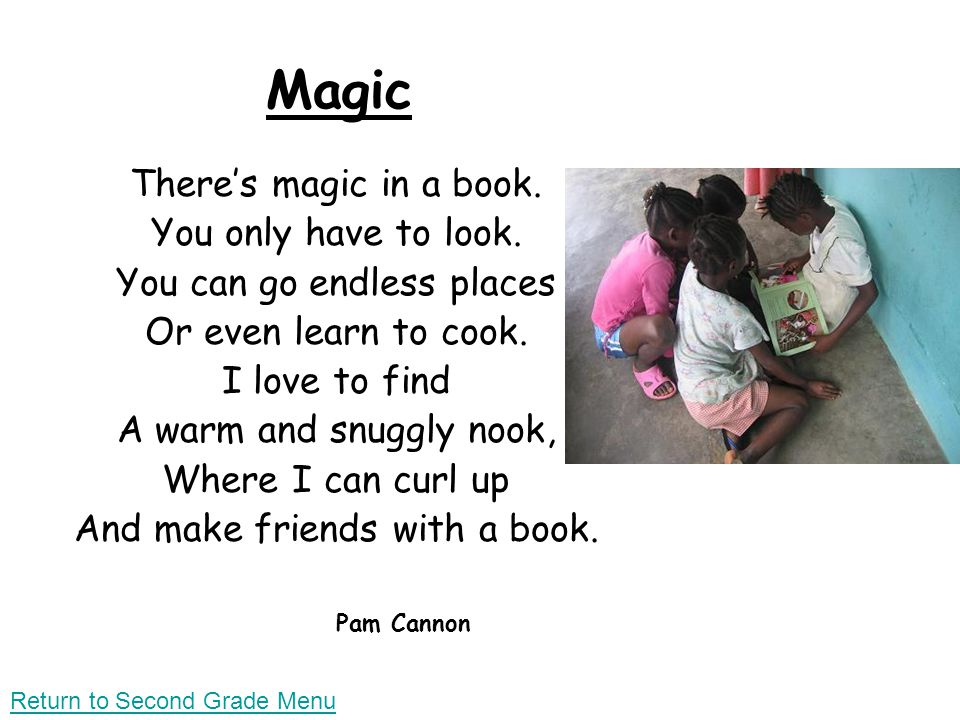 Magic There's magic in a book. You only have to look.