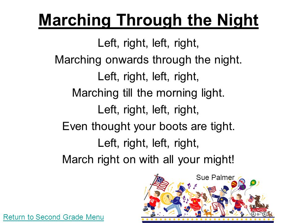 Marching Through the Night