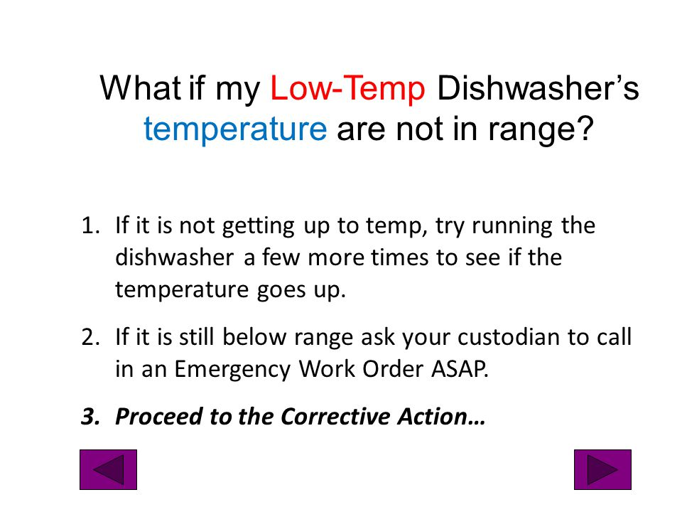 What if my Low-Temp Dishwasher's temperature are not in range