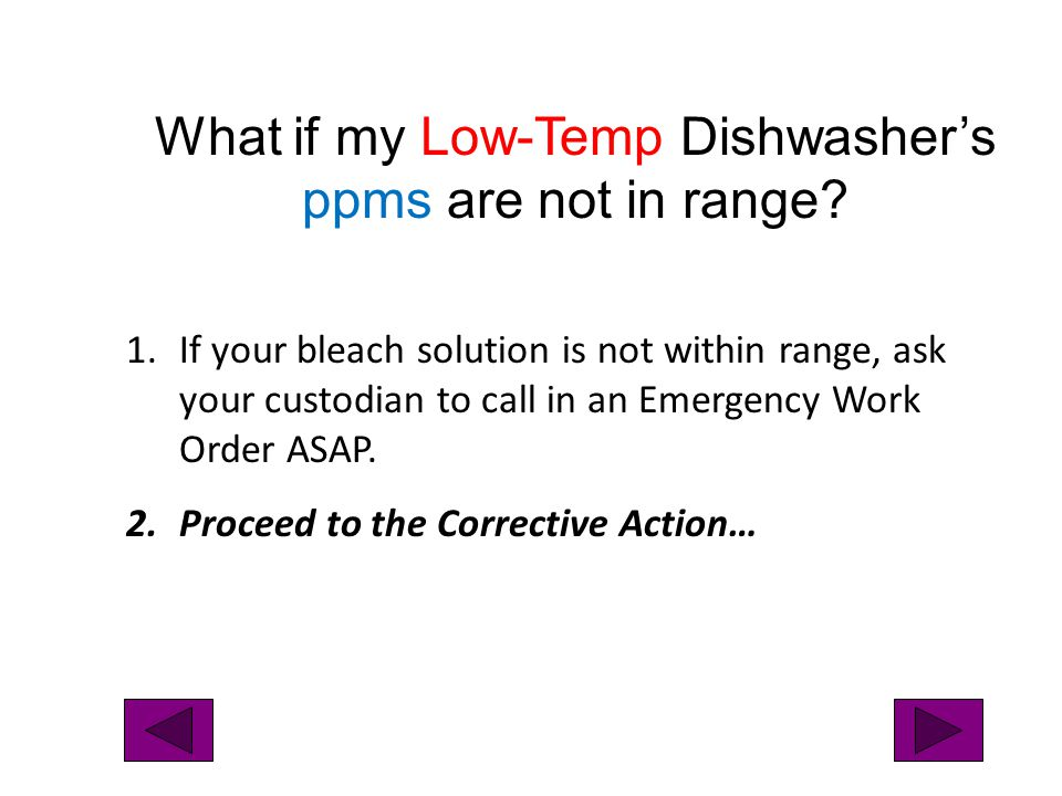 What if my Low-Temp Dishwasher's ppms are not in range