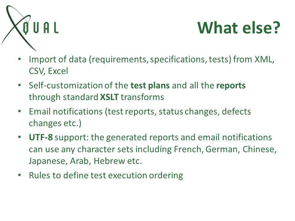 What else Import of data (requirements, specifications, tests) from XML, CSV, Excel.