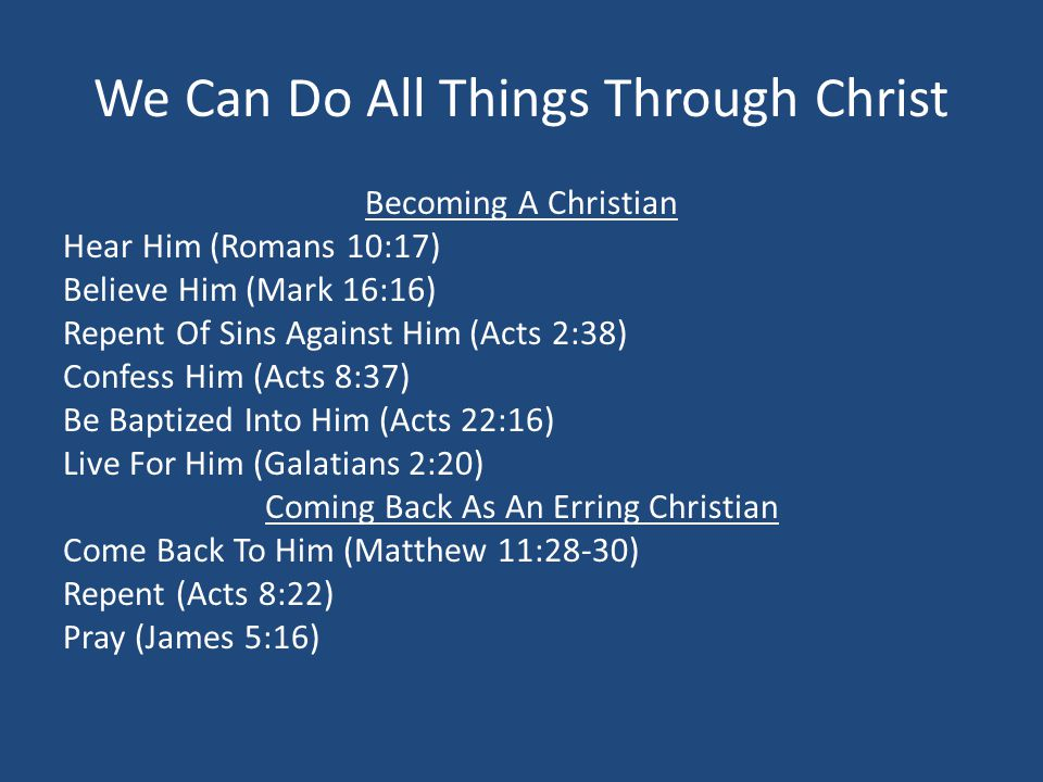 We Can Do All Things Through Christ