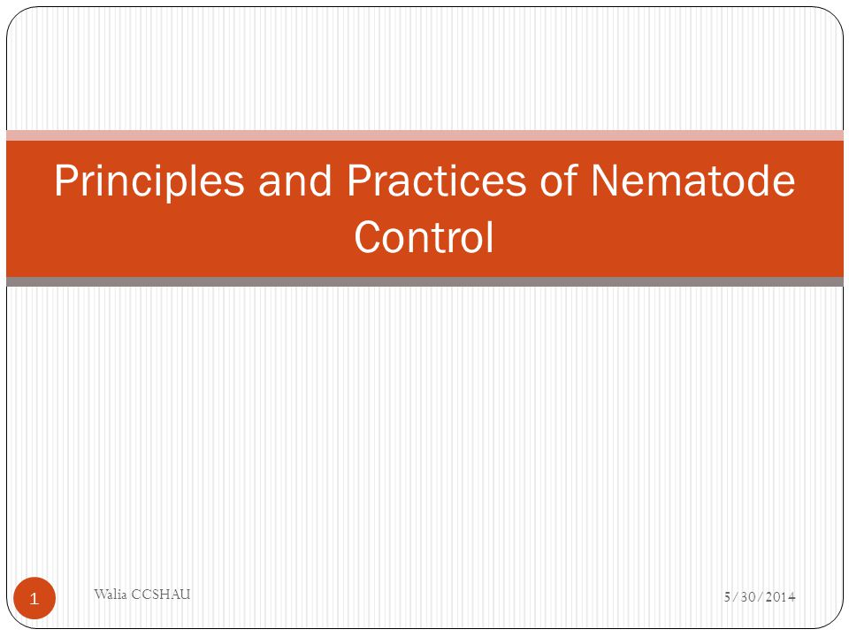 Principles and Practices of Nematode Control