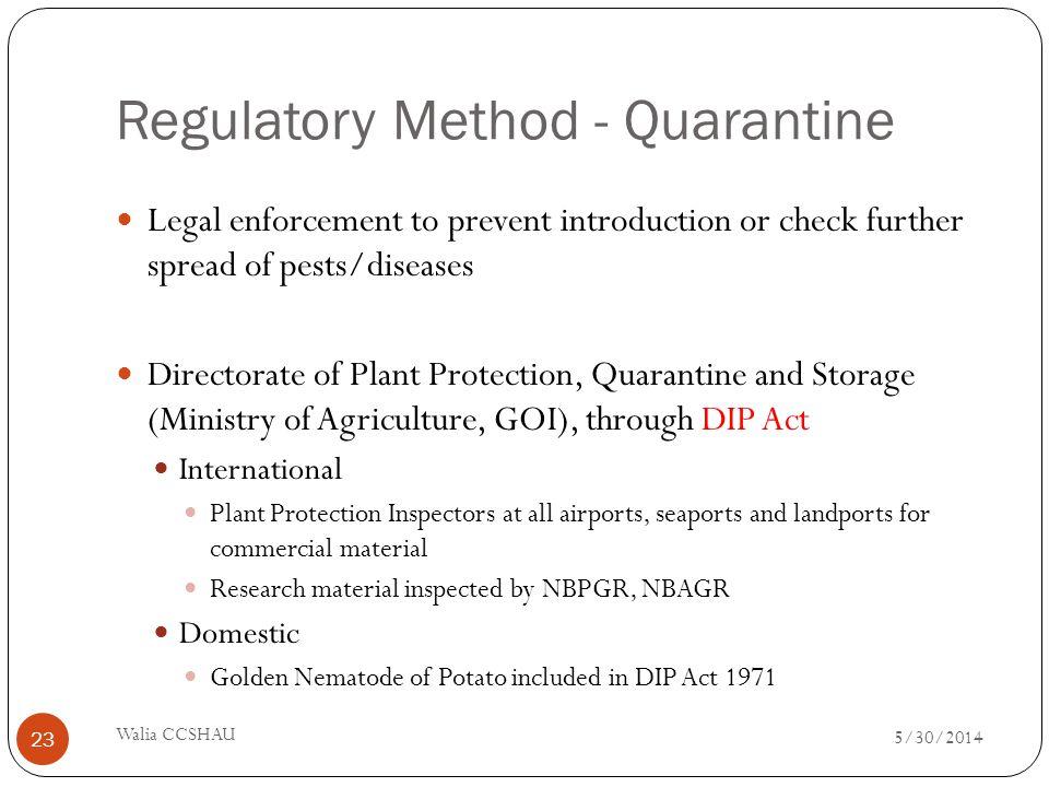 Regulatory Method - Quarantine