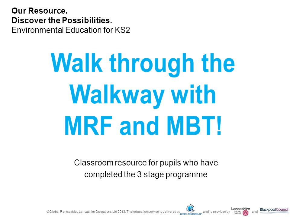 Classroom resource for pupils who have completed the 3 stage programme