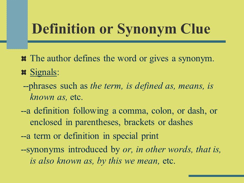 Definition or Synonym Clue