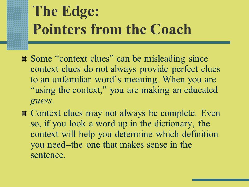 The Edge: Pointers from the Coach