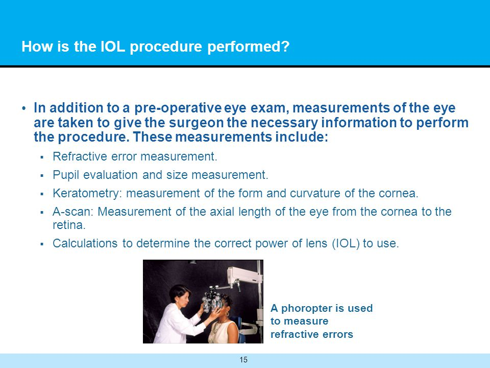 How is the IOL procedure performed