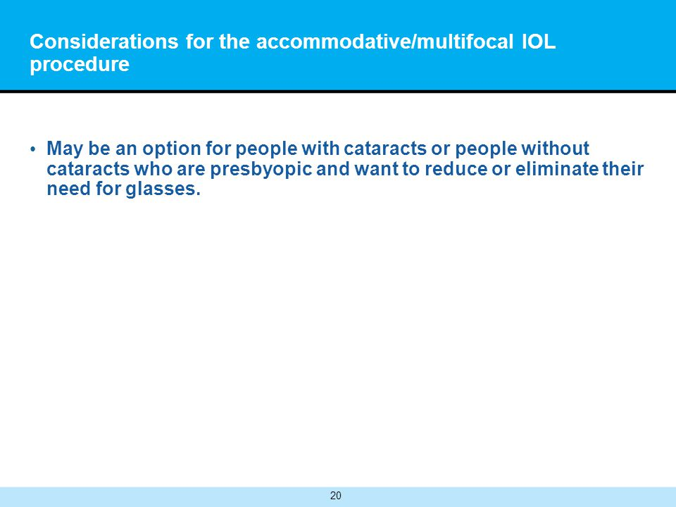 Considerations for the accommodative/multifocal IOL procedure