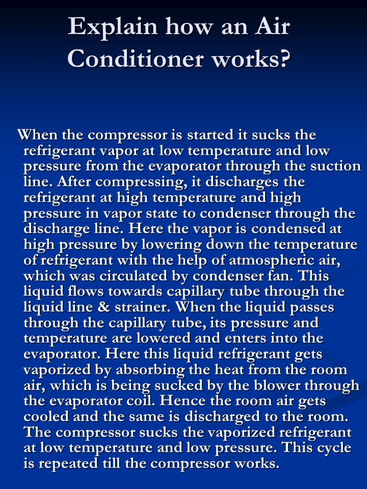 Explain how an Air Conditioner works