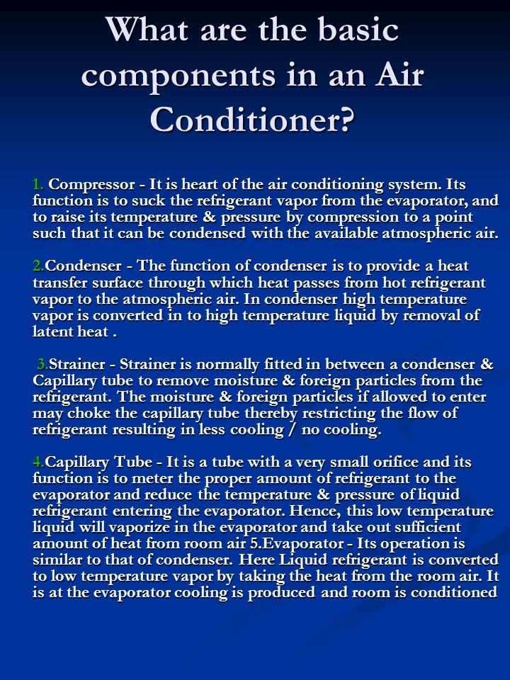 What are the basic components in an Air Conditioner