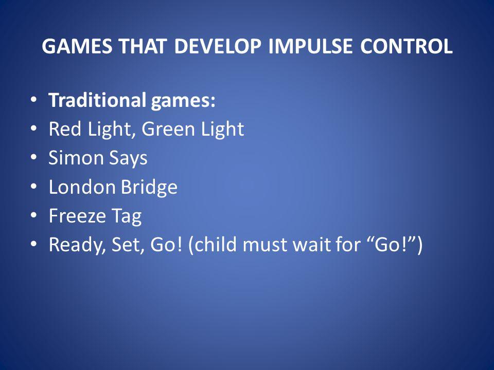 GAMES THAT DEVELOP IMPULSE CONTROL