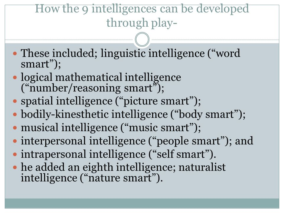 How the 9 intelligences can be developed through play-
