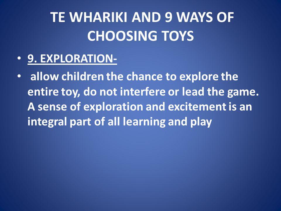 TE WHARIKI AND 9 WAYS OF CHOOSING TOYS