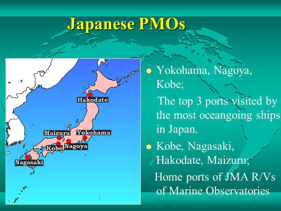 Japanese PMOs Yokohama, Nagoya, Kobe;