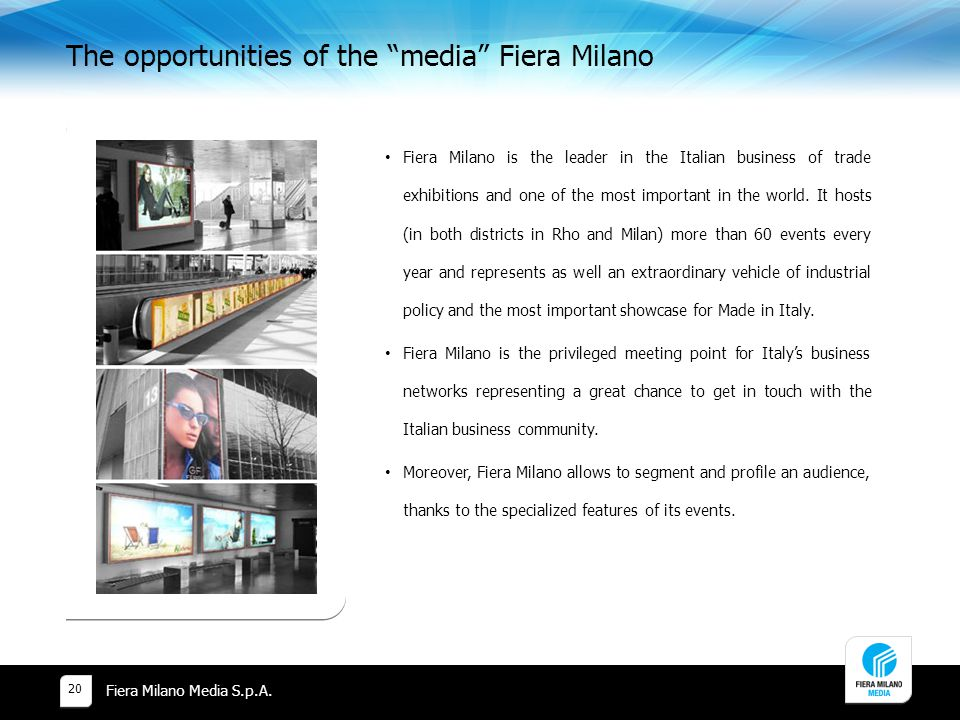 The opportunities of the media Fiera Milano