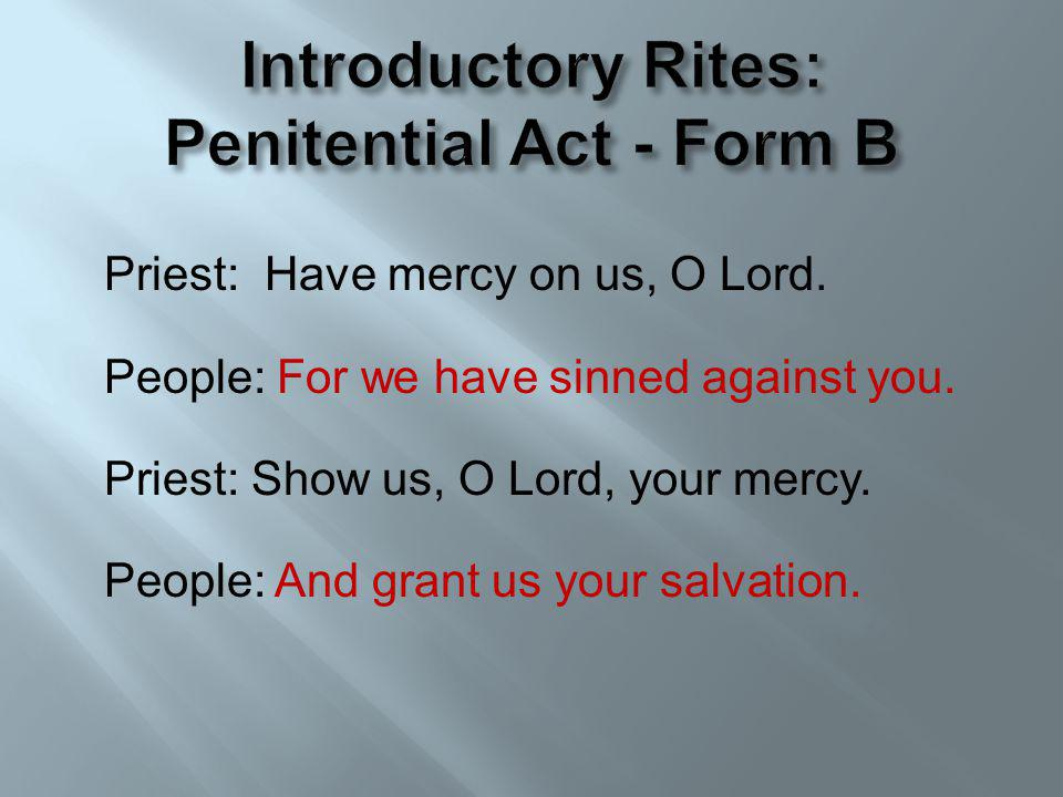 Introductory Rites: Penitential Act - Form B