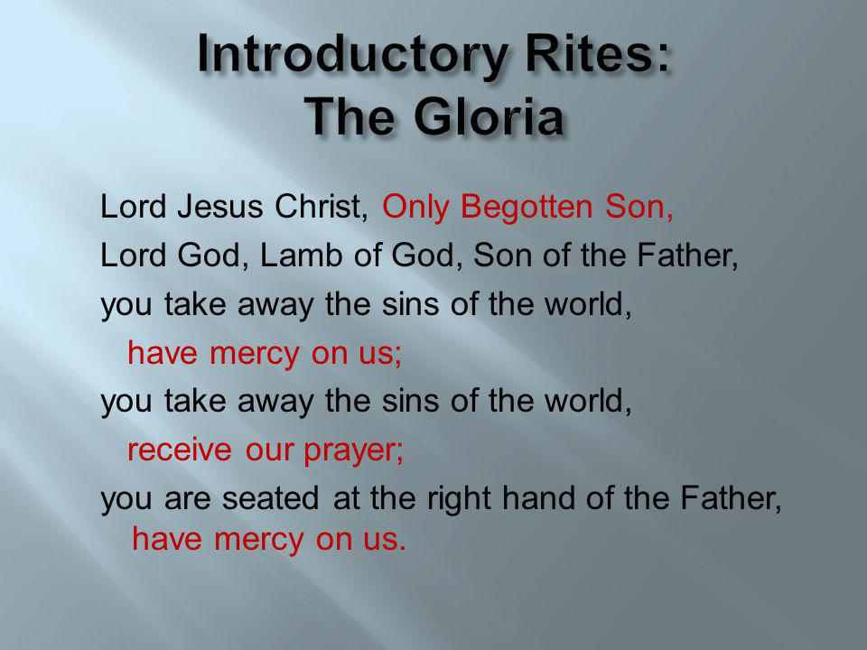 Introductory Rites: The Gloria