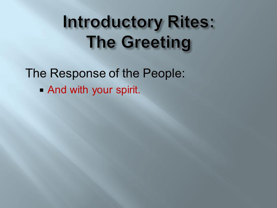 Introductory Rites: The Greeting