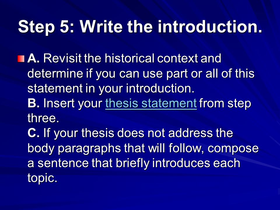 Step 5: Write the introduction.