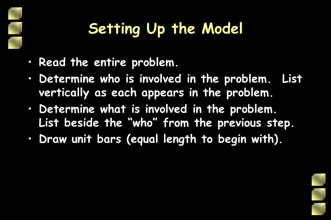 Setting Up the Model Read the entire problem.