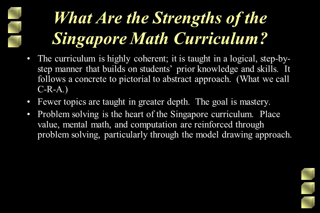 What Are the Strengths of the Singapore Math Curriculum